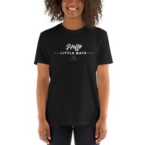 Hello Little Mate Women's T-Shirt – Black