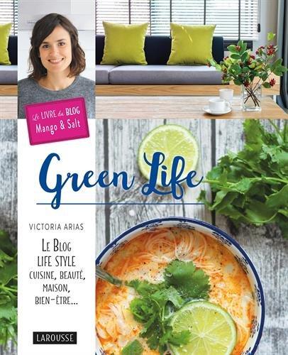 Livre Green Life de Victoria Arias du blog Mango and Salt
