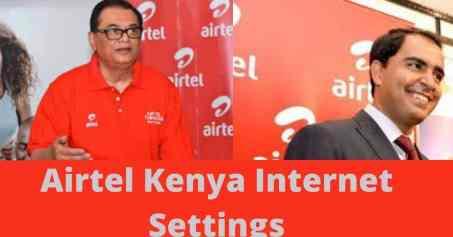 Airtel Kenya Internet Settings