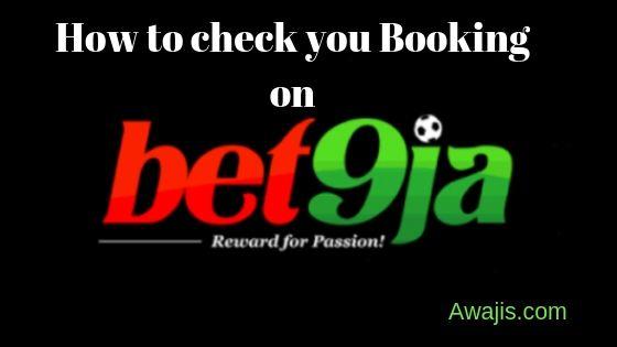 Check Bet9ja Booking