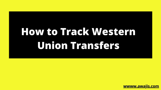 Western Union Money Transfers Tracking