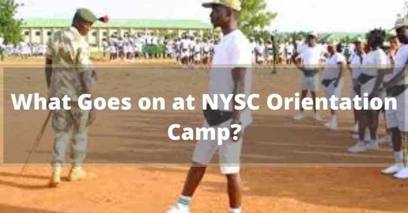 What Goes on at NYSC Orientation Camp?