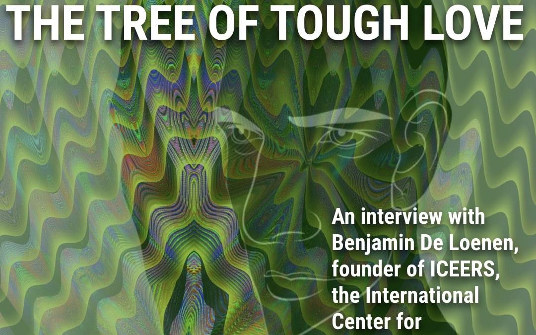 The Tree of Tough Love: An Interview with Ben De Loenen