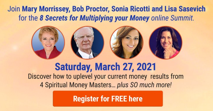 Learn to multiply your money this Saturday at Mary Morrissey's FREE online summit