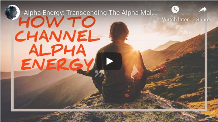 Watch: Alpha Energy – Transcending The Alpha Male/Beta Male Paradigm