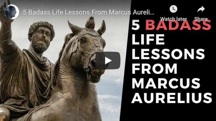 Watch: 5 Badass Life Lessons From Marcus Aurelius