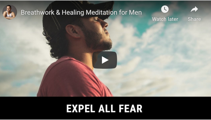 Watch: Breathwork & Healing Meditation for Men