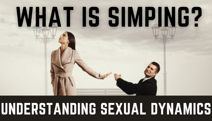 Watch: What is Simping? Understanding Sexual Dynamics