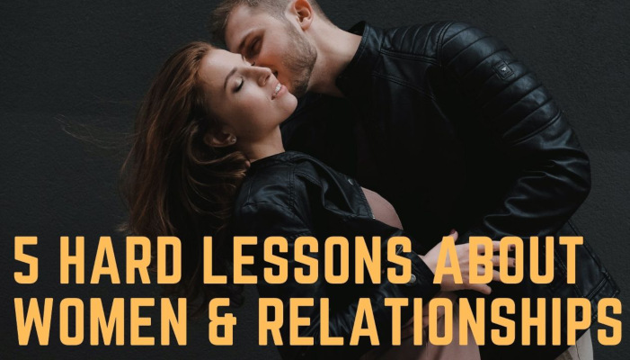 Watch: 5 Hard Lessons I've Learnt About Women & Relationships