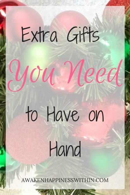 Extra Gifts, Extra Gift Ideas, Gifts to Have on Hand, Happiness