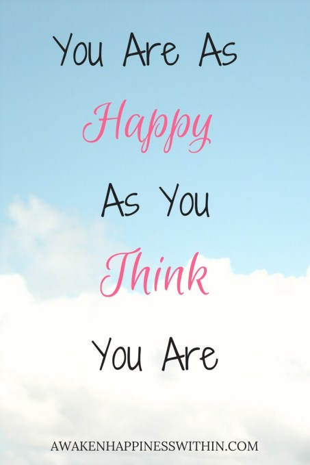 Happy Thoughts, Happy Life, How to be Happy, Positivity, Positive Thoughts, Positive Thinking, Happiness, Awaken Happiness