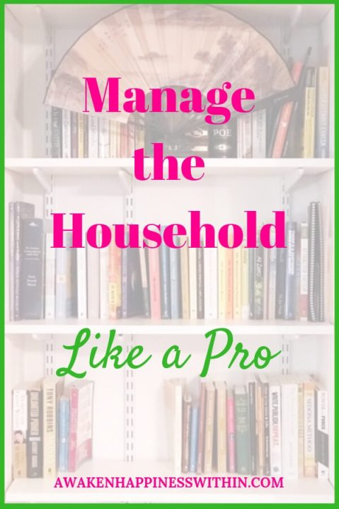 Try these tips when managing your household.