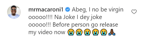 Instagram comedians Broda Shaggi and Mr Macaroni deny being virgins after a lady alleged that she had sex with Shaggi and also gave him anal 3