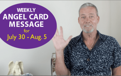 Frank's Weekly Angel Message 7-30-17 to 8-5-17
