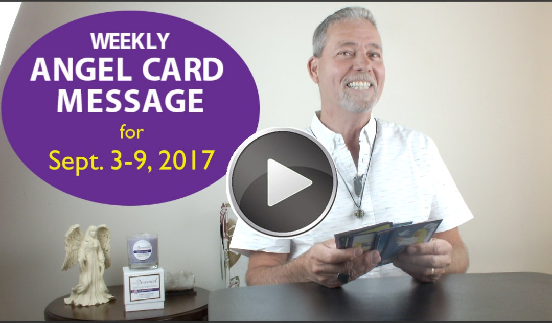 Frank's Weekly Angel Message 9-3-17 to 9-9-17