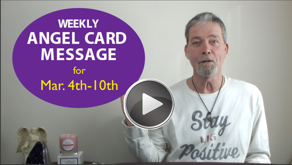 Frank's Weekly Angel Message 3-4-18 to 3-10-18