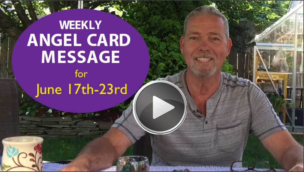 Frank's Weekly Angel Message 6-17-18 to 6-23-18