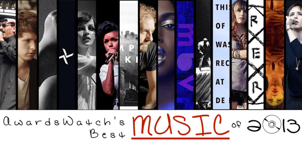 Awardswatch's Best Music of 2013