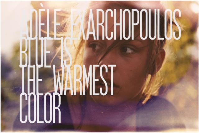 3. Adèle Exarchopoulos, Blue is the Warmest Color