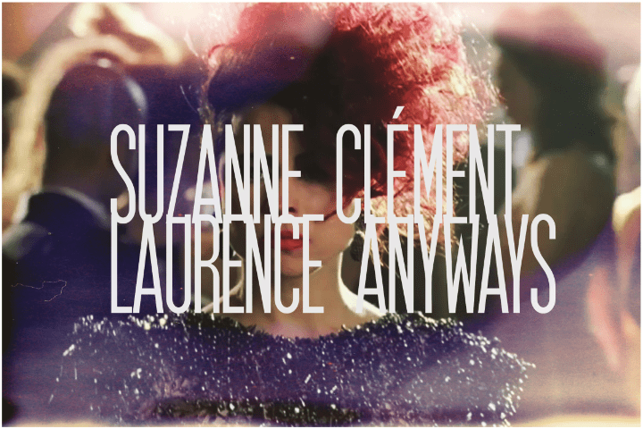 5. Suzanne Clément, Laurence Anyways