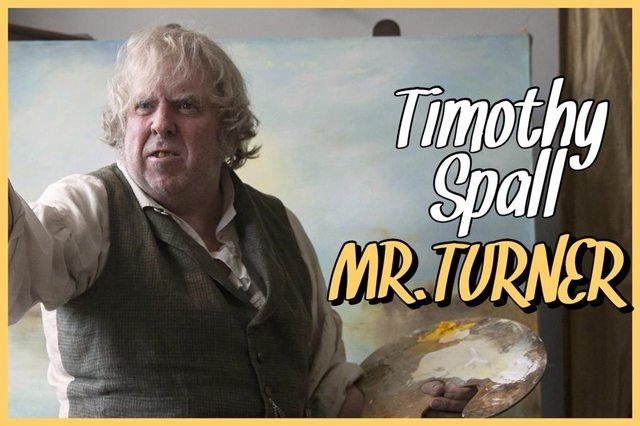 15 - Timothy Spall - Mr. Turner