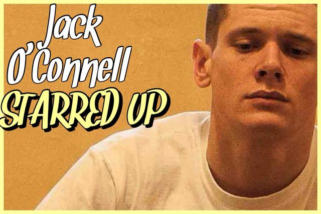 21 - Jack O'Connell - Starred Up