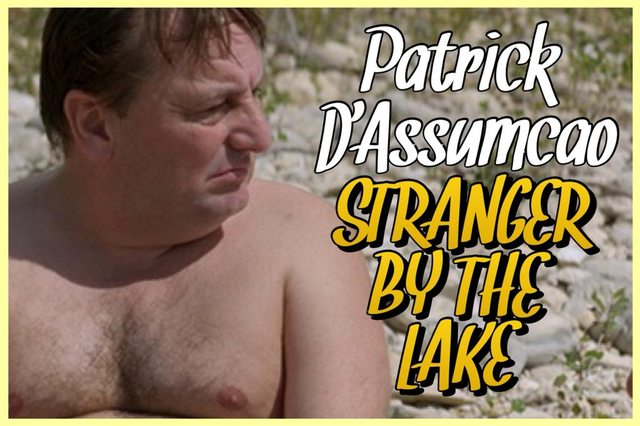 36 - Patrick D'Assumpcao - Stranger by the Lake