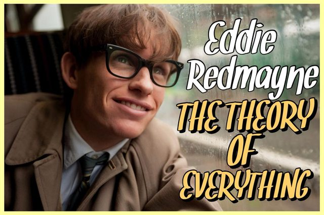38 - Eddie Redmayne - The Theory of Everything