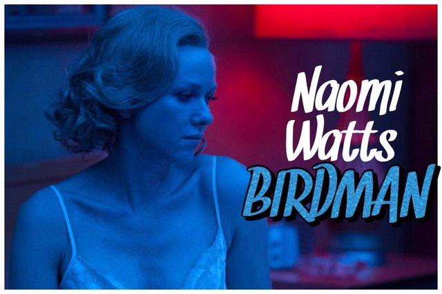 50 - Naomi Watts - Birdman