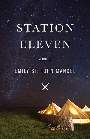 Station Eleven Book Cover by Emily St. John Mandel