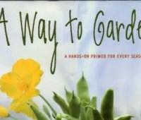 A Way to Garden by Margaret Roach