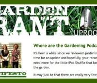 radio podcast: 2 new shows; 'garden rant' kudos!