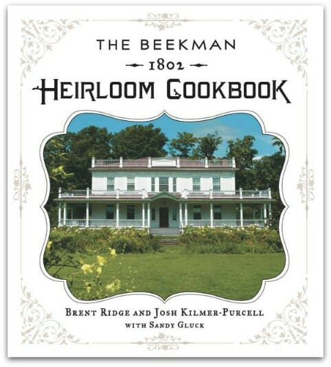 The Beekman 1802 Heirloom Cookbook