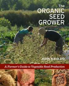 """The Organic Seed Grower"" by Dr. John Navazio"