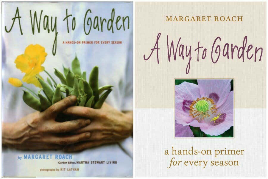 A Way to Garden by Margaret Roach, 1998 and 2019
