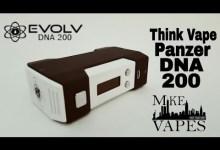 Think Vape Panzer DNA200 Review – Mike Vapes