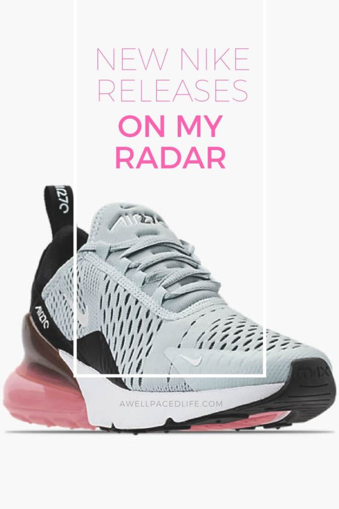 New Nike releases on my radar