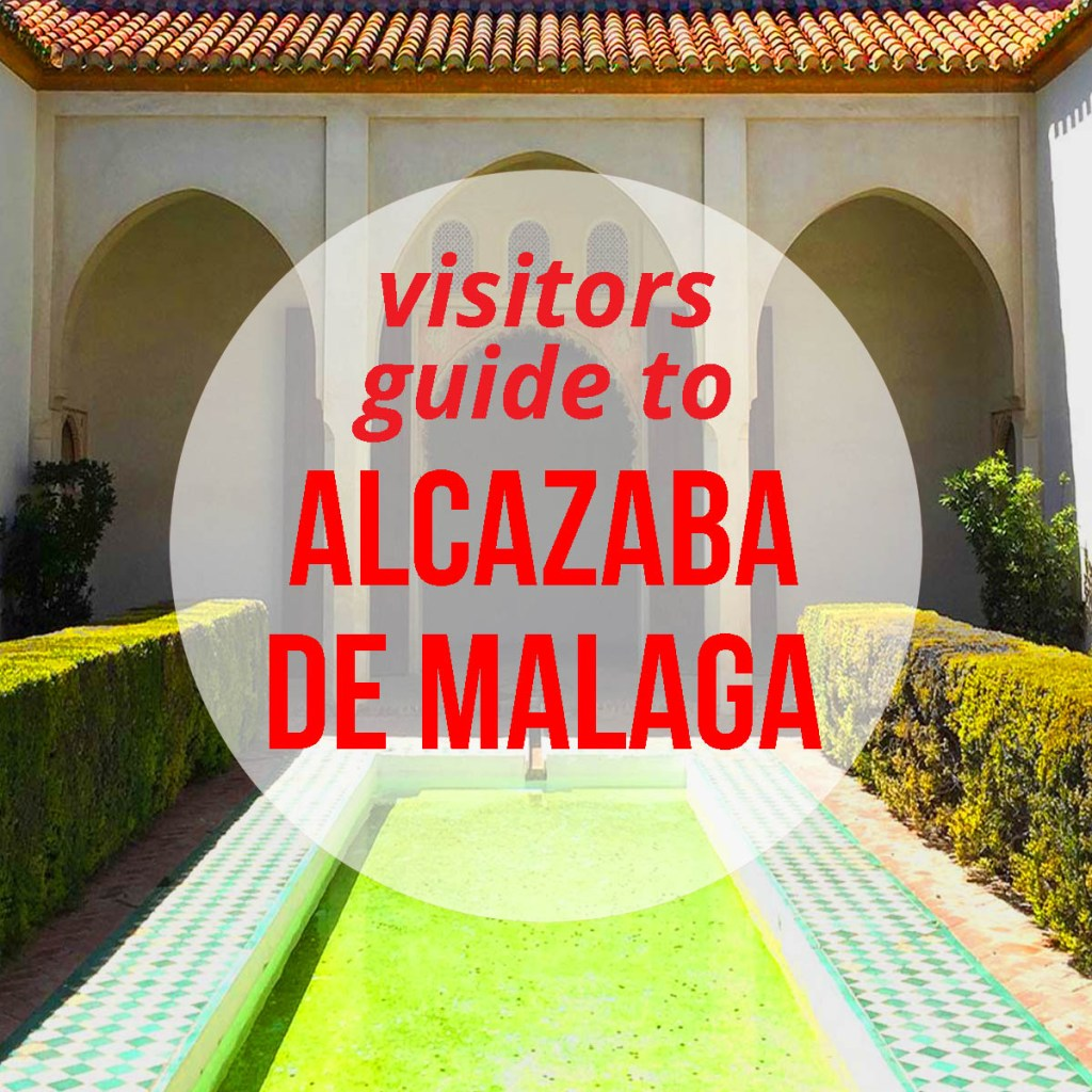 Visitors Guide to Alcazaba de Málaga: what to see & do, explore the fortress