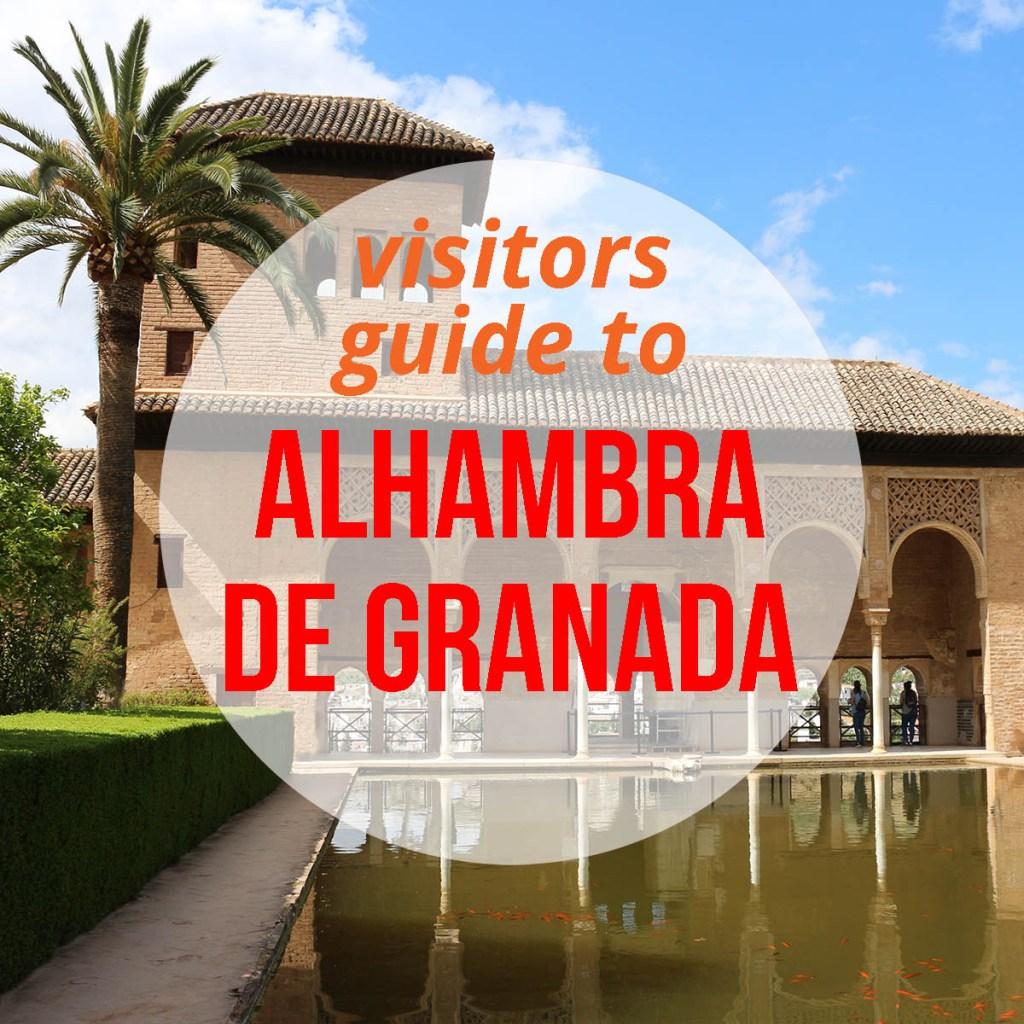 Visitors guide to the Alhambra de Granada, Andalucia, Spain