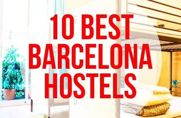 10 Best Barcelona Hostels