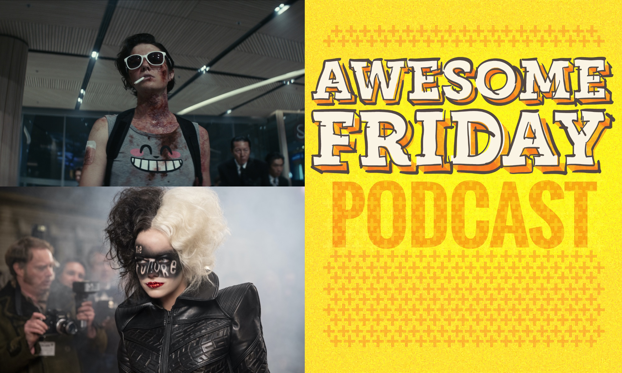 Awesome Friday Podcast Kate & Cruella