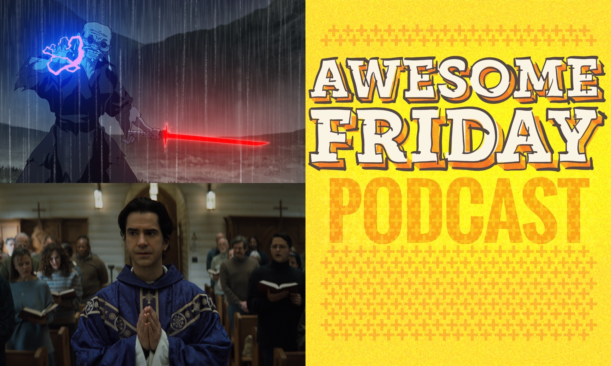 Awesome Friday Podcast: Star Wars: Visions & Midnight Mass