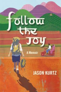 Follow the Joy – A Memoir