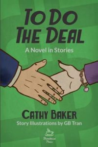 To Do the Deal, A Novel in Stories