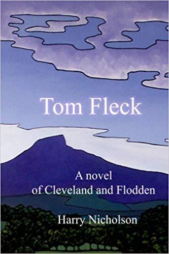 Tom Fleck: A novel of Cleveland and Flodden