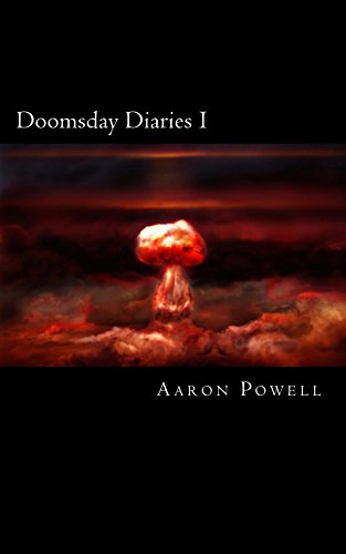 Doomsday Diaries I