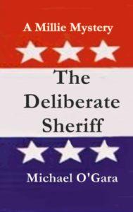 The Deliberate Sheriff