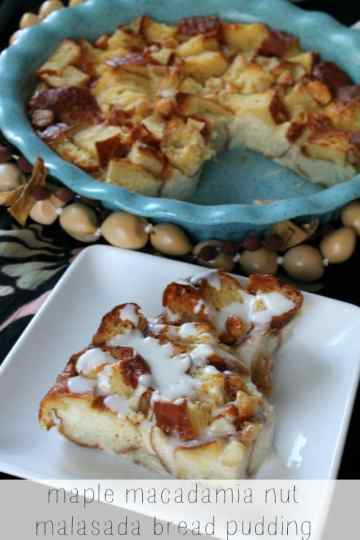 Maple Macadamia Nut Malasada Bread Pudding   How to be Awesome on $20 a Day