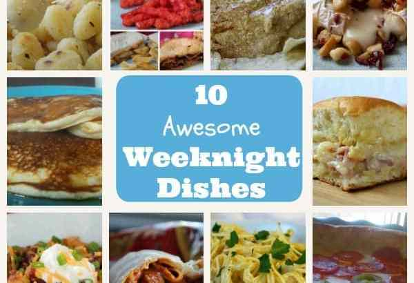 10 Awesome Weeknight Dishes