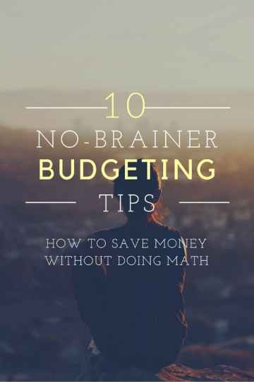 10 No Brainer Budgeting Tips